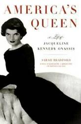 America#x27;s Queen: The Life of Jacqueline Kennedy Onassis Hardcover VERY GOOD $3.97