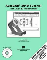 AutoCAD 2010 Tutorial First Level: 2D Fundamentals Perfect Paperback GOOD $3.99
