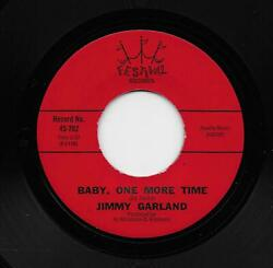 Jimmy Garland - Baby One More Time  You Made A Promise (Soul 45) 702 $4.99