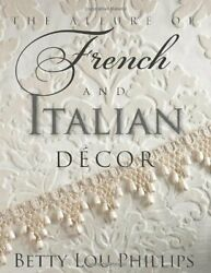 Allure of French amp; Italian Decor The $13.30