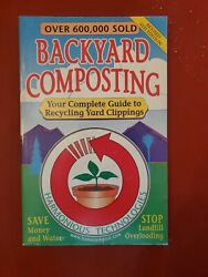 Backyard Composting: Your Complete Guide to Recycling Yard Clippings by Roulac $1.69