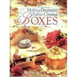 Making Decorative Fabric Covered Boxes Hardcover By Hiney Mary Jo GOOD $4.26