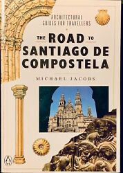 ROAD TO SANTIAGO DE COMPOSTELA ARCHITECTURAL GUIDES FOR TRAVELERS Brand Newfree $6.90