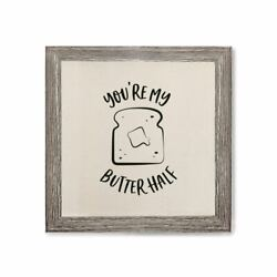 You Are My Butter Half Canvas Kitchen Wall Art $12.00