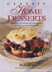 Classic Home Desserts: A Treasury of Heirloom and Contemporary Recipes fr GOOD $9.23