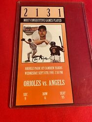 Cal Ripen 1995 2131 games commemorative ticket from Camden yards. Orioles. $9.95