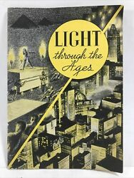 1935 WESTINGHOUSE LIGHT THROUGH THE AGES History amp; Progress of Lighting Booklet