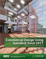 Commercial Design Using Autodesk Revit 2017 Perfect Paperback VERY GOOD