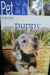 Pet express Perfect Puppy Guide NEW Paperback CareTraining Health Breeding $7.09