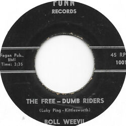 BOLL WEEVIL The Free Dumb Riders on Funn novelty cut in civil rights 45 HEAR $30.00