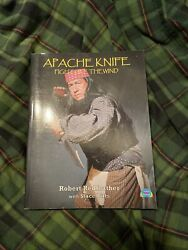 Apache Knife Fighting Book Robert Redfeather $60.00