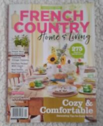 French Country Home amp; living Cozy amp; Comfortable Tips for Every Room 11 2020 $5.00
