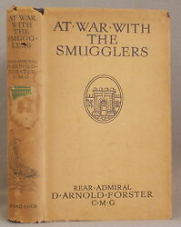 Antique AT WAR WITH THE SMUGGLERS Arnold Forster THE CAREER OF WILLIAM ARNOLD $45.00