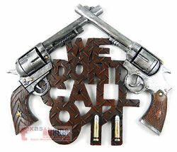 quot;We Don#x27;t Call 911quot; Sign Crossed Guns Pistols Wall Hanging Western Decor $29.95