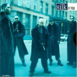 If You by Silk CD