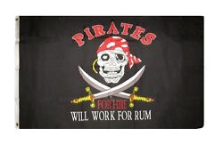3x5 Jolly Roger Pirate Pirates For Hire Will Work For Rum Flag 3#x27;x5#x27; Banner $7.55