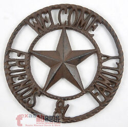 Welcome Friends amp; Family Cast Iron Texas Star Wall Plaque Sign Rustic Western $26.95