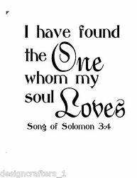 The One Whom My Soul Loves Song of Solomon 10x10.5 Vinyl Wall Art Decal $6.12