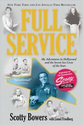 Full Service : My Adventures in Hollywood and the Secret Sex Live of the Star...