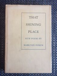 That Shining Place New Poems by Mark Van Doren 1st Ed Hill and Wang 1969