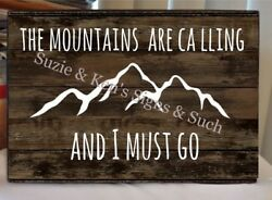 Vintage Wooden Sign The Mountains are Calling and I Must Go Rustic Country $14.99