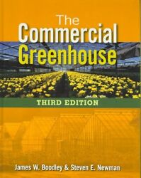 Commercial Greenhouse Hardcover by Boodley James W.; Newman Steven E.
