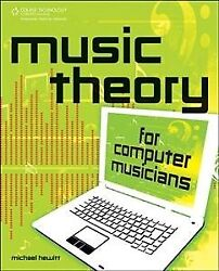 Music Theory for Computer Musicians Paperback by Hewitt Michael Brand New... $64.55