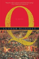 Q Paperback by Blissett Luther Brand New Free shipping in the US