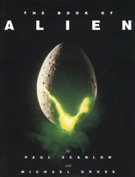 Book of Alien Paperback by Scanlon Paul; Gross Michael (ILT) Brand New F...