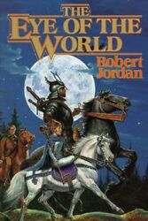 Eye of the World Hardcover by Jordan Robert Brand New Free shipping in th...