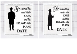 He turned his cant's into cans and his Dreams into Plans - Graduations Gift DIY