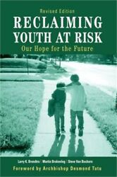 Reclaiming Youth at Risk: Our Hope for the Future (Paperback or Softback)