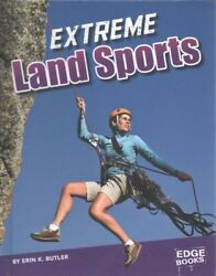 Extreme Land Sports Library by Butler Erin K. Brand New Free shipping in ...