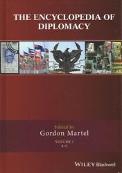 Encyclopedia of Diplomacy Hardcover by Martel Gordon (EDT) ISBN 1118887913...