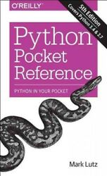 Python Pocket Reference Paperback by Lutz Mark Brand New Free shipping in... $16.41