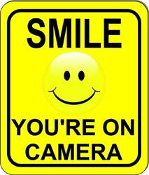 Friendly Smile your on camera surveillance camera metal outdoor sign long last