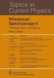 Mössbauer Spectroscopy II : The Exotic Side of the Method Paperback by Gonse...