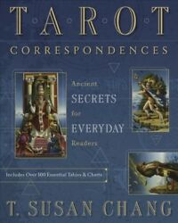 Tarot Correspondences : Ancient Secrets for Everyday Readers Paperback by Ch...