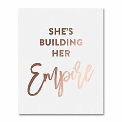 She's Building Her Empire Rose Gold Foil Art Print Inspirational Girlboss Quote