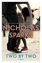 Two by Two by Nicholas Sparks - Hardcover - Retail $27.00