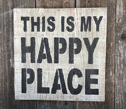 Beach House Lake Cabin Decor THIS IS MY HAPPY PLACE Rustic Wood Wall Art 12