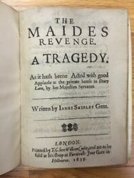 The Maides Revenge A Tragedy Written by James Shirley 1639 (First Edition?)