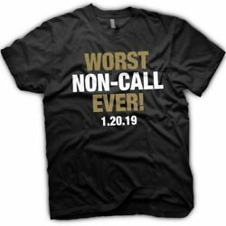 Worst NON-CALL ever! - New Orleans Saints T-Shirt