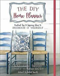 The DIY Home Planner: Practical Tips and Inspiring Ideas to Decorate It Yourself $8.06