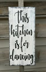 Farmhouse Wood Sign THIS KITCHEN IS FOR DANCING Plaque rustic home decor $16.99