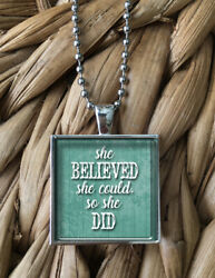 She Believed She Could So She Did Jewelry Pendant Silver Chain Necklace NEW