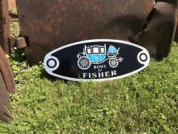 Antique Vintage Old Style Body By Fisher Sign $45.00