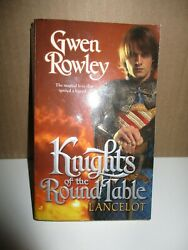 Knights Of The Round Table: Lancelot by Gwen Rowley (2006 Paperback)