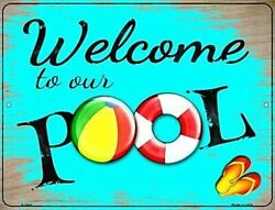 Welcome to Our Pool 12quot; x 9quot; Metal Sign Recreation Swimming Fun Home Wall Decor $13.98