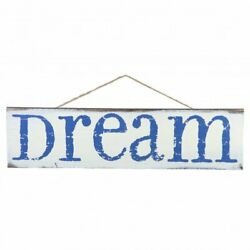 White Wooden Blue Dream Sign - 20